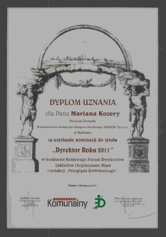 Konkurs Krajowego Forum Dyrektorów Zakładów Oczyszczania Miast i redakcji Przeglądu Komunalnego - nominacja do tytułu Dyrektor Roku 2011